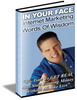 Thumbnail In Your Face Internet Marketing Words Of Wisdom
