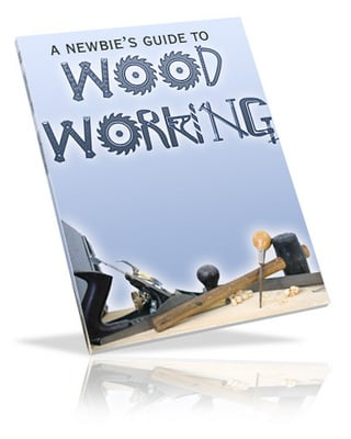 Product picture A Newbies Guide to Wood Working