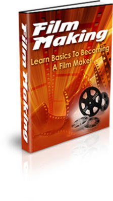 Product picture Film Making - Learn The Basics To Becoming A Film Maker