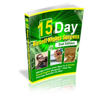 Product picture 15 Day Resell Rights Success! 2nd Edition